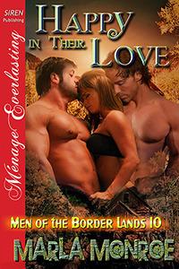 Happy In Their Love (Men of the Borderlands, #10)