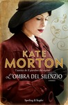 L'ombra del silenzio by Kate Morton