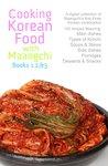 Cooking Korean Food With Maangchi: Book 1, 2, & 3