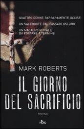 Il giorno del sacrificio (DCI Rosen, #1)