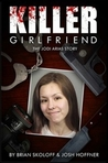 Killer Girlfriend: The Jody Arias Story