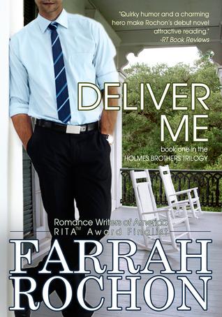 Deliver Me by Farrah Rochon