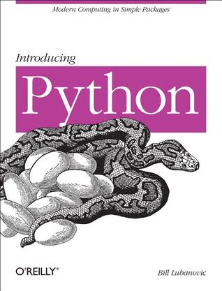 Introducing Python: Modern Computing in Simple Packages por Bill Lubanovic
