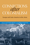 Connections after Colonialism: Europe and Latin America in the 1820s