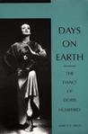 Days on Earth: The Dance of Doris Humphrey