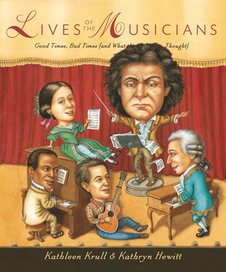 Lives of the Musicians by Kathleen Krull