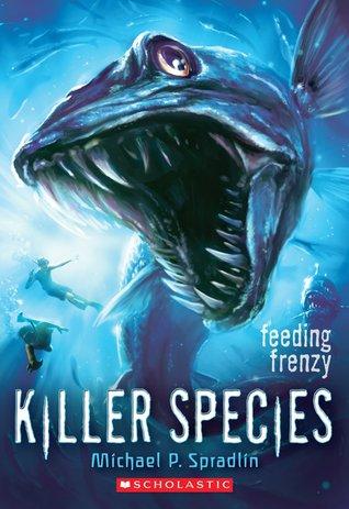 Feeding Frenzy (Killer Species, #2)