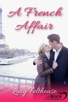 A French Affair by Lucy Felthouse