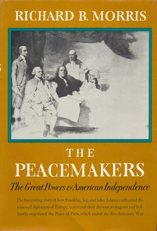 The Peacemakers: The Great Powers and American Ind...