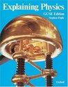 Explaining Physics: GCSE Edition