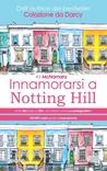 Innamorarsi a Notting Hill