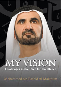 Ebook My Vision Challenges In The Race For Excellence by محمد راشد آل مكتوم PDF!
