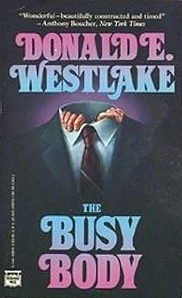 The Busy Body By Donald E Westlake