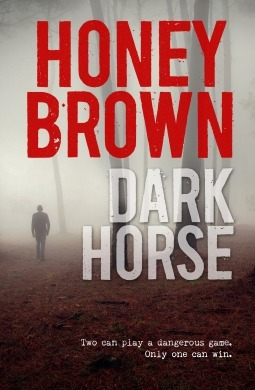 Dark Horse by Honey Brown