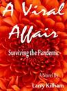 A Viral Affair: Surviving the Pandemic (The Juno Trilogy, #2)