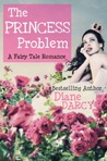 The Princess Problem (A Fairy Tale Romance #2)