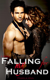 Falling for My Husband by Pamela Ann
