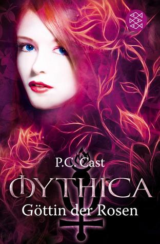 Göttin der Rosen by P.C. Cast
