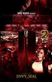 Kush and Cologne 2