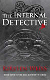 The Infernal Detective (Riga Hayworth #4)