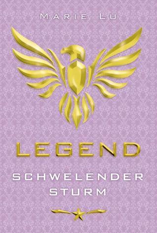 Schwelender Sturm (Legend, #2)