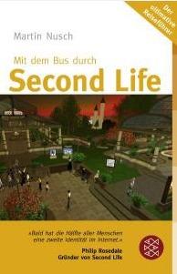 Mit Dem Bus Durch Second Life: [Der Ultimative Reiseführer]