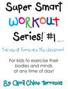 Super Smart Workout Series #1 by April Chloe Terrazas