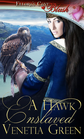 A Hawk Enslaved