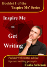 Inspire Me To Get Writing (Writing Fiction)