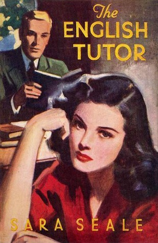 The English Tutor by Sara Seale