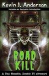 Road Kill (Dan Shamble, Zombie PI, #2.5)