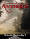 The Zombie Chronicles 3: Ascension
