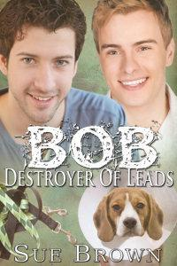 Bob the Destroyer of Leads (Lyon Road Ve...