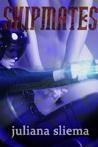 Shipmates - A Sci fi Erotica