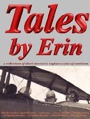 Tales by Erin by E.A. Harwik