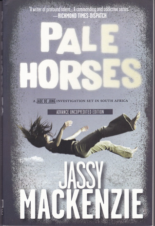 Ebook Pale Horses by Jassy Mackenzie read!