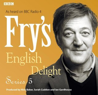 Fry's English Delight: Series 5 (Fry's English Delight, #5)