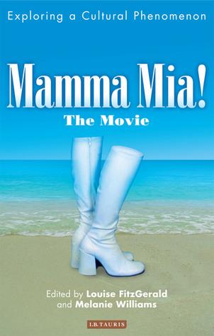 Mamma Mia! The Movie: Exploring a Cultural Phenomenon