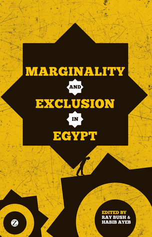 Marginality and Exclusion in Egypt and the Middle East