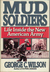 Mud Soldiers: Life Inside The New American Army