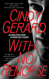 With No Remorse by Cindy Gerard