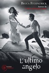 L'ultimo angelo by Becca Fitzpatrick