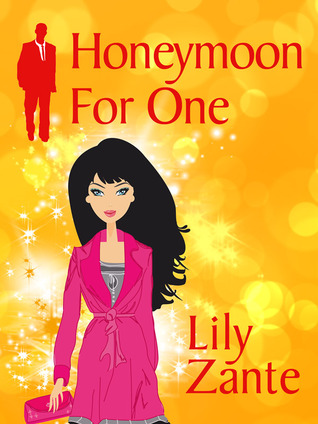 Honeymoon for One (Honeymoon #1)