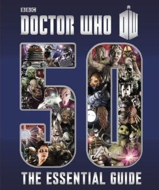 Doctor Who 50 : the essential guide