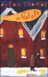 Un Natale by Dylan Thomas