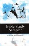 Bible Study Sampler by John   Holzmann