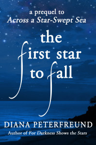 The First Star to Fall (For Darkness Shows the Stars, #1.5)