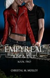 Rise and Fall (Empyreal #2)