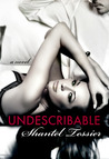 Undescribable by Shantel Tessier