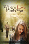 Where Love Finds You by Marilyn Grey